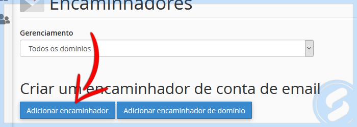 Adicionar encaminhador de e-mail no Cpanel